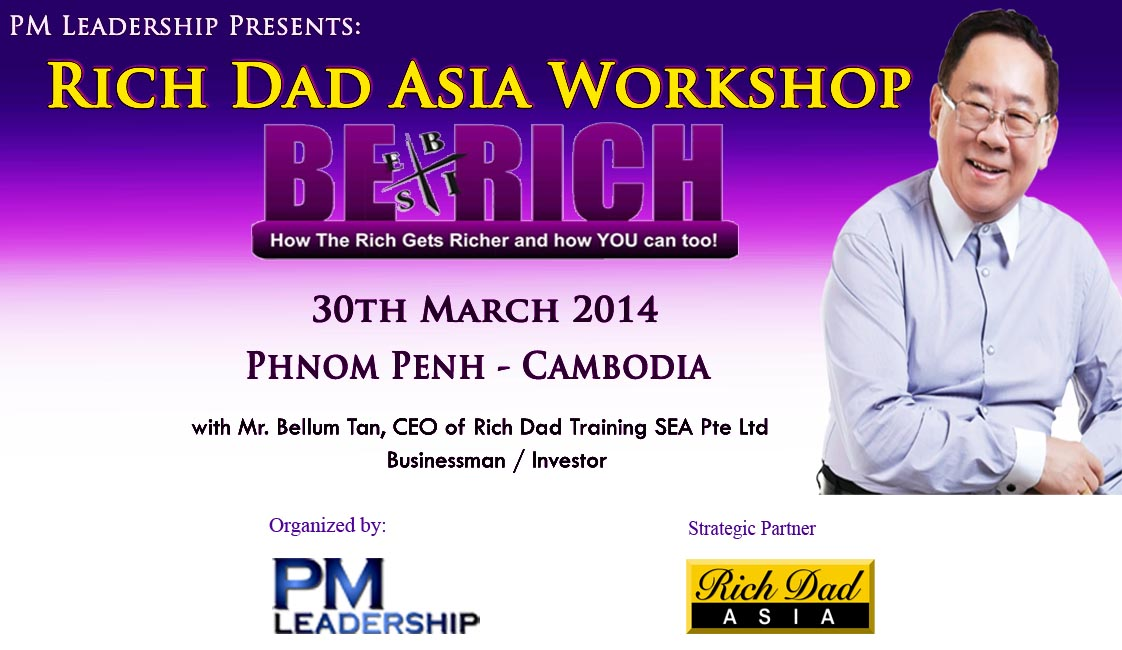 Rich Dad Asia Workshop in Cambodia